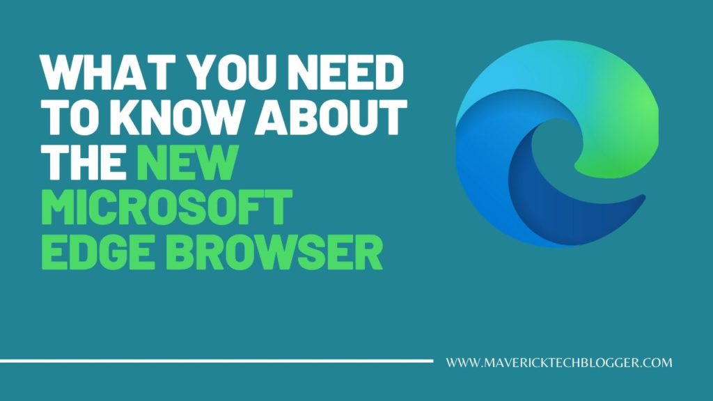 New Microsoft Edge Browser